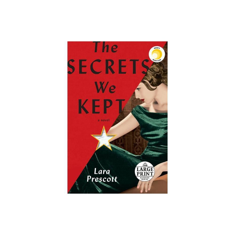 The Secrets We Kept Large Print By Lara Prescott Paperback