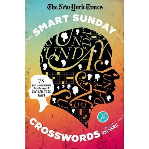 The New York Times Smart Sunday Crosswords - (New York Times Crossword Collections) (Paperback) - image 1 of 1