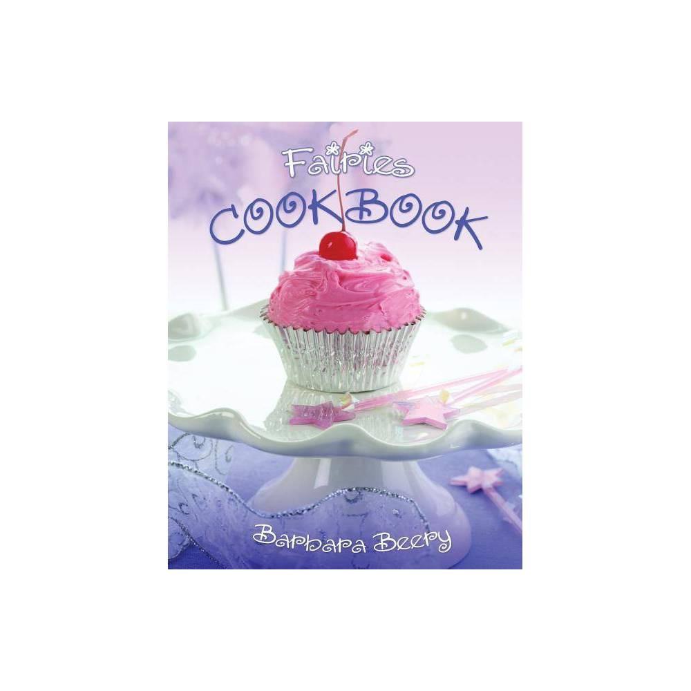 Fairies Cookbook By Barbara Beery Hardcover