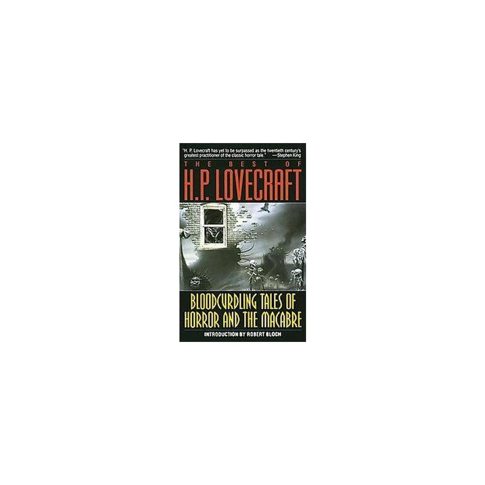 Best of H.P. Lovecraft : Bloodcurdling Tales of Horror and the Macabre (Reissue) (Paperback) (H. P.
