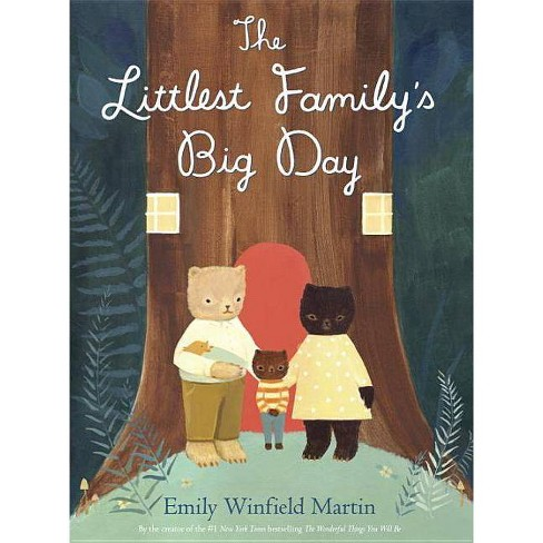 The Littlest Family's Big Day - by  Emily Winfield Martin (Hardcover) - image 1 of 1