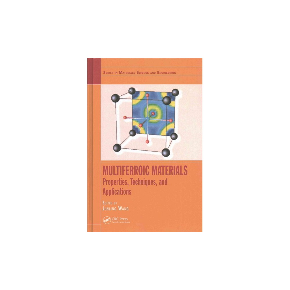 Multiferroic Materials : Properties, Techniques, and Applications (Hardcover)
