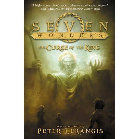 Seven Wonders Book 4: The Curse of the King - by  Peter Lerangis (Paperback) - image 1 of 1