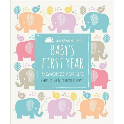 Baby's First Year - by Annabel Karmel (Hardcover)