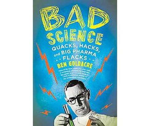 Bad Science (Reprint) (Paperback) - image 1 of 1
