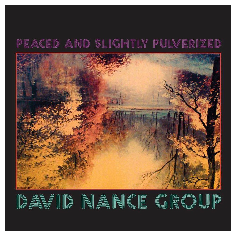 David Nance Peaced And Slightly Pulverized Cd