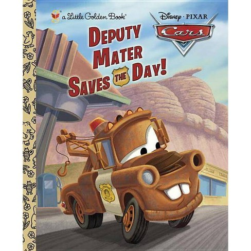 Deputy Mater Saves the Day! - (Cars (Hardcover)) by  Frank Berrios (Hardcover) - image 1 of 1