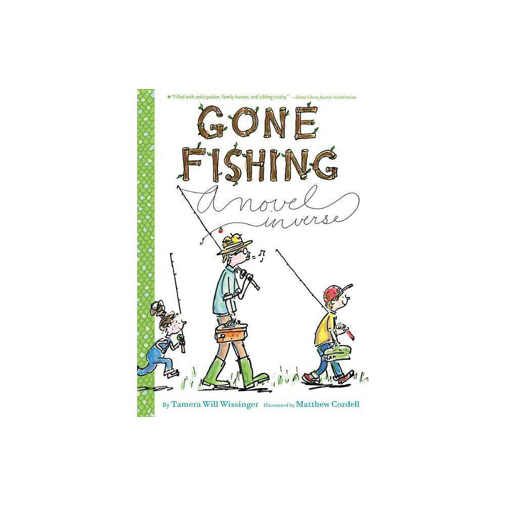 Gone Fishing By Tamera Will Wissinger Paperback