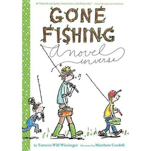 Gone Fishing - by  Tamera Will Wissinger (Paperback) - image 1 of 1