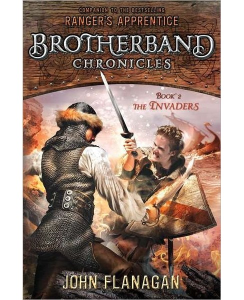 The Invaders (Brotherband Chronicles Series #2) (Hardcover) by John Flanagan - image 1 of 1