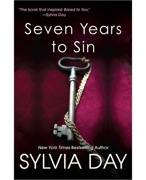 Seven Years to Sin (Reprint) (Paperback) by Sylvia Day - image 1 of 1