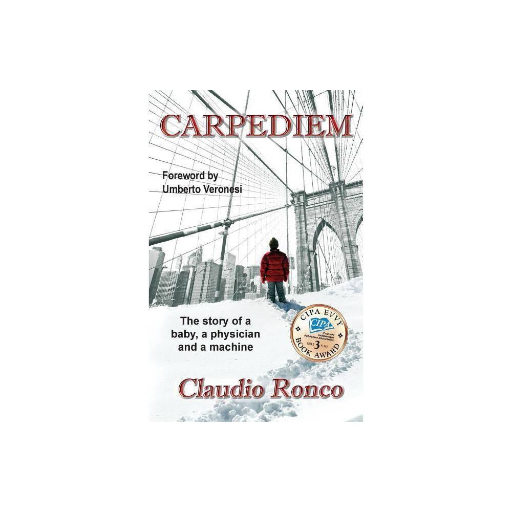 Carpediem By Claudio Ronco Paperback