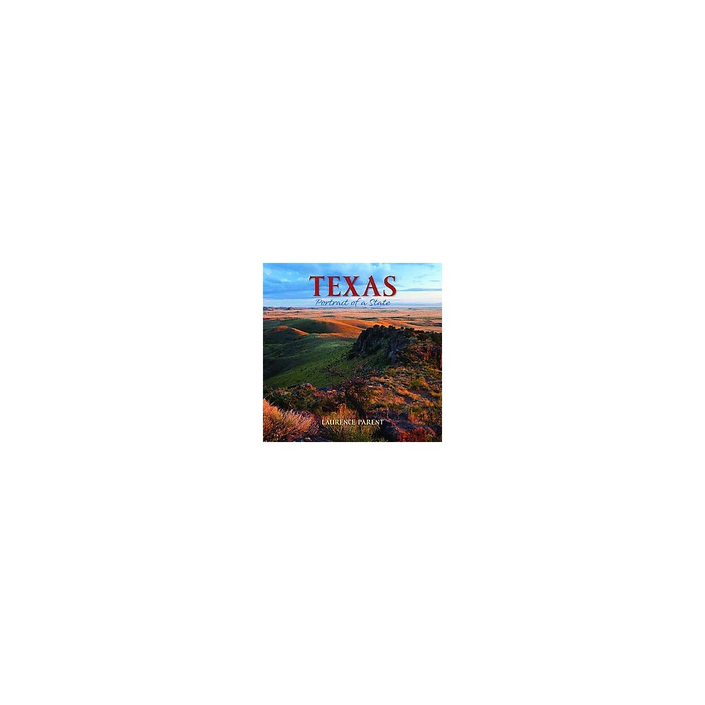 Texas : Portrait of a State (Hardcover)