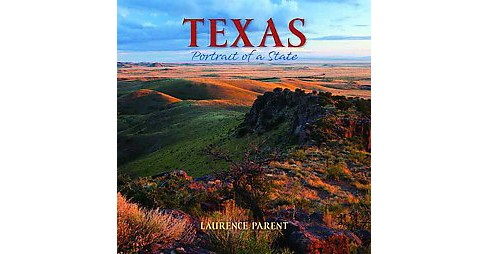 Texas : Portrait of a State (Hardcover) - image 1 of 1