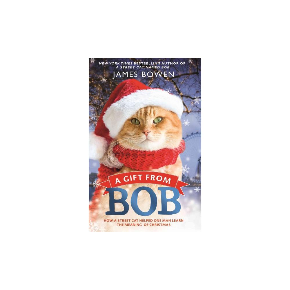Gift from Bob (Reprint) (Paperback) (James Bowen)