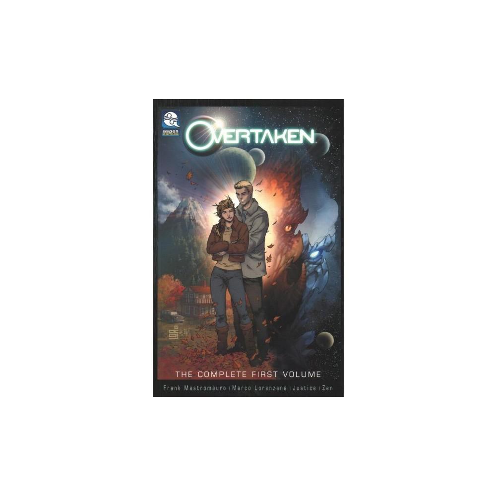 Overtaken 1 - (Overtaken) by Frank Mastromauro (Paperback)