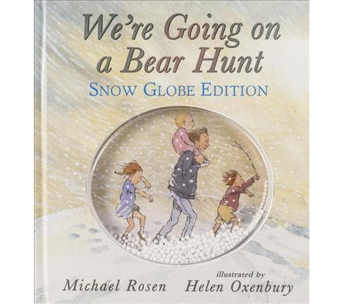 We're Going on a Bear Hunt : Snow Globe Edition -  by Michael Rosen (School And Library) - image 1 of 1