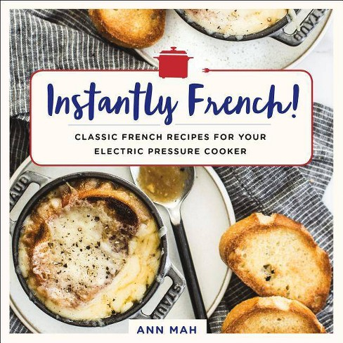 Instantly French! - by  Ann Mah (Paperback) - image 1 of 1