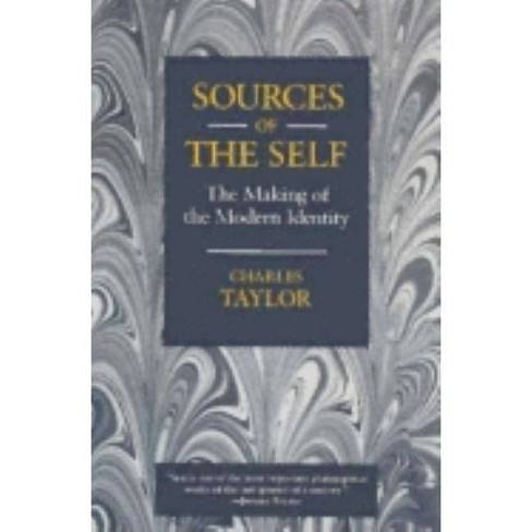 Sources of the Self - by  Charles Taylor (Paperback) - image 1 of 1