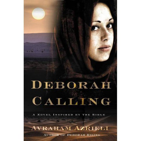 Deborah Calling - by  Avraham Azrieli (Paperback) - image 1 of 1