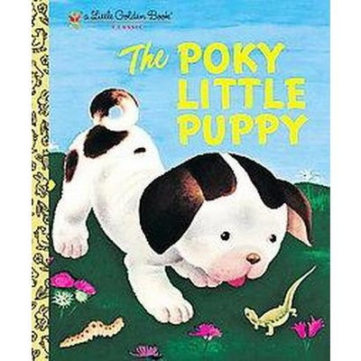 The Poky Little Puppy ( Little Golden Books)(Hardcover)by Janette Sebring Lowrey