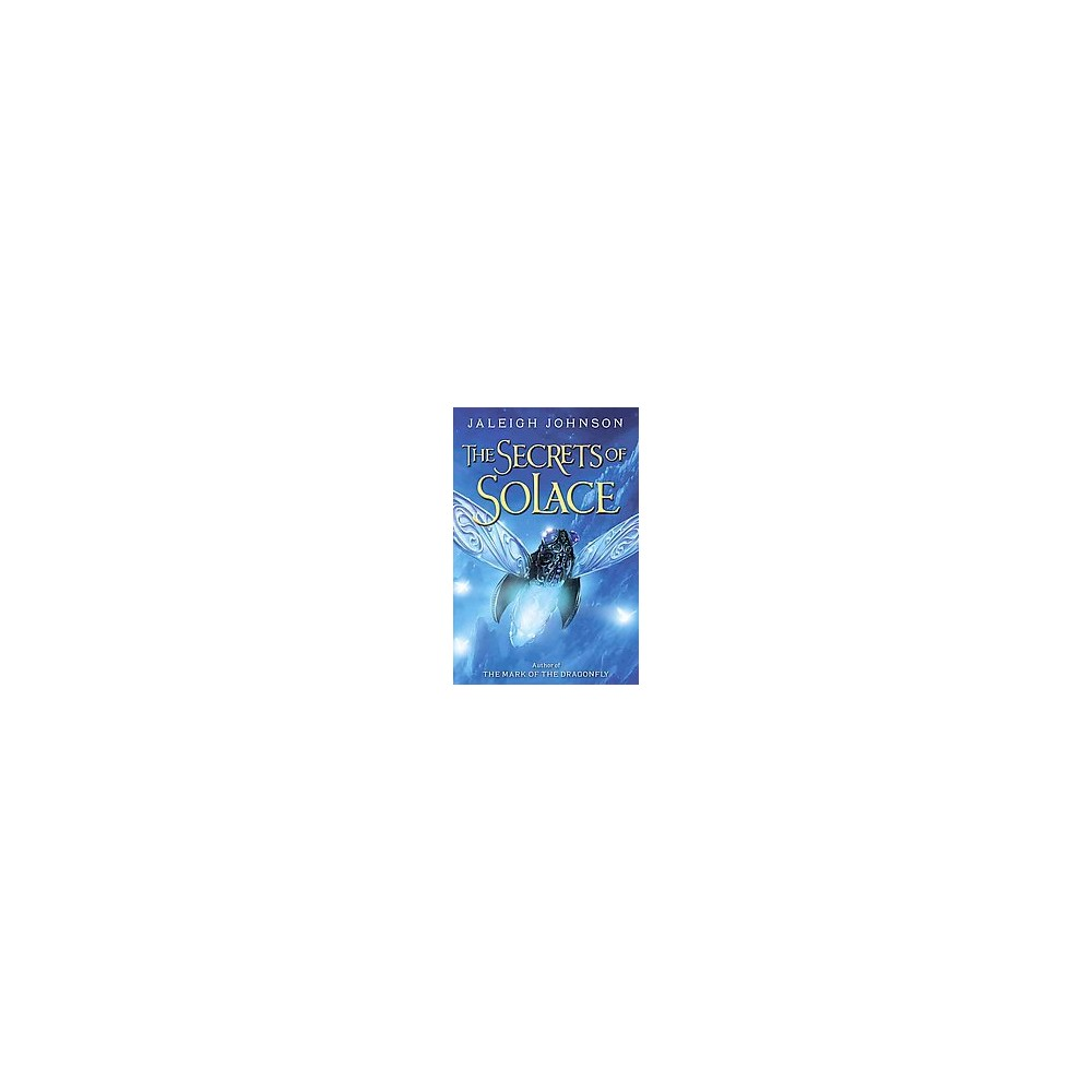 Secrets of Solace (Hardcover) (Jaleigh Johnson)