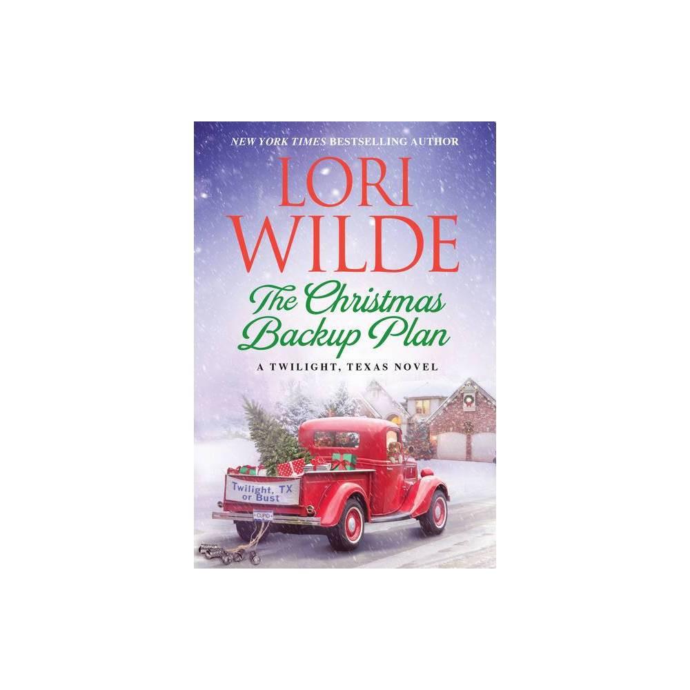 The Christmas Backup Plan Twilight Texas By Lori Wilde Paperback
