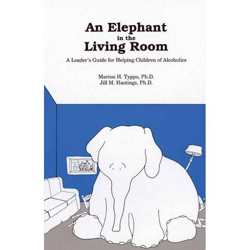 An Elephant in the Living Room Leader's Guide - by  Marion H Typpo & Jill M Hastings (Paperback) - image 1 of 1