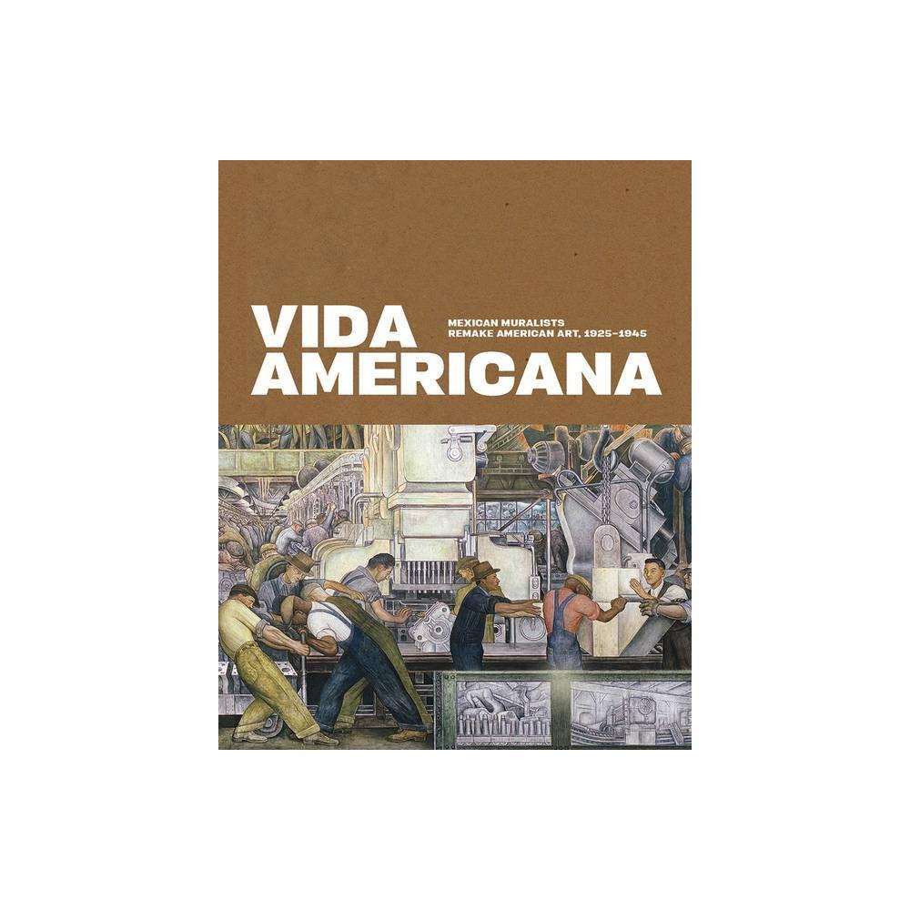 Vida Americana By Barbara Haskell Hardcover