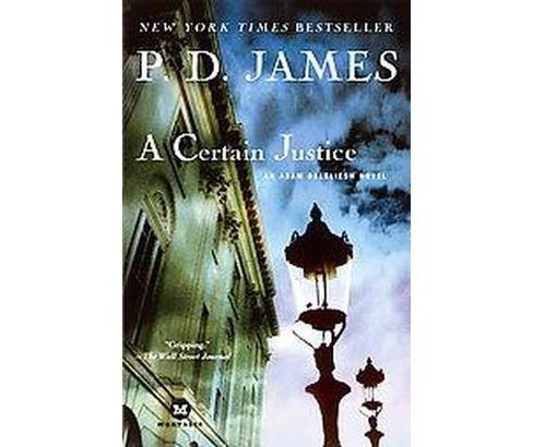 Certain Justice (Reissue) (Paperback) (P. D. James) - image 1 of 1
