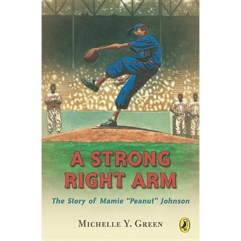 A Strong Right Arm - by  Michelle Y Green (Paperback) - image 1 of 1
