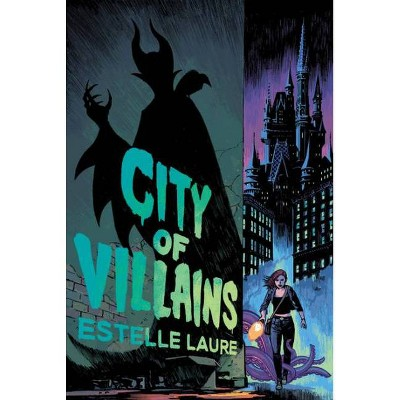 City of Villains Book 1 - by Estelle Laure (Hardcover)