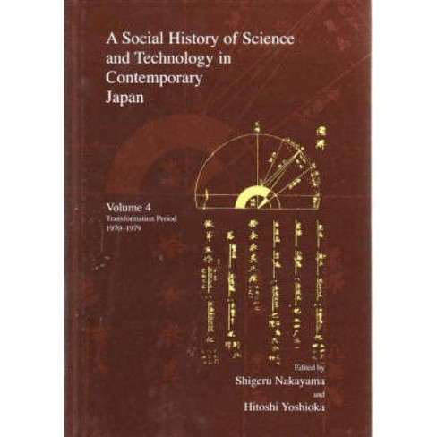 A Social History of Science and Technology in Contemporary Japan - (Japanese Society (Hardcover)) - image 1 of 1