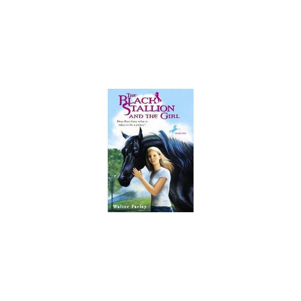 Black Stallion and the Girl (Reissue) (Paperback) (Walter Farley)