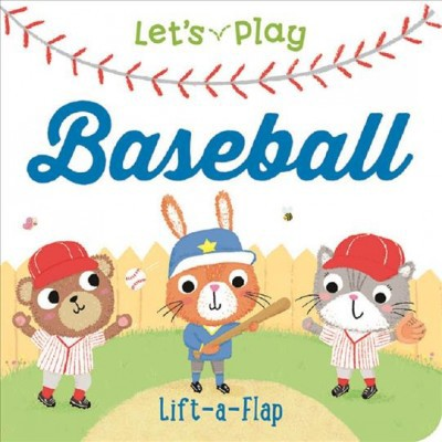 Let's Play Baseball - by Ginger Swift (Board_book)