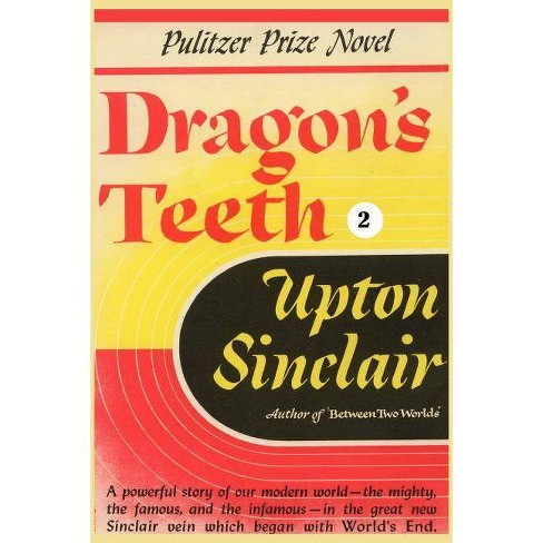 Dragon's Teeth II - (World's End) by  Upton Sinclair (Paperback) - image 1 of 1