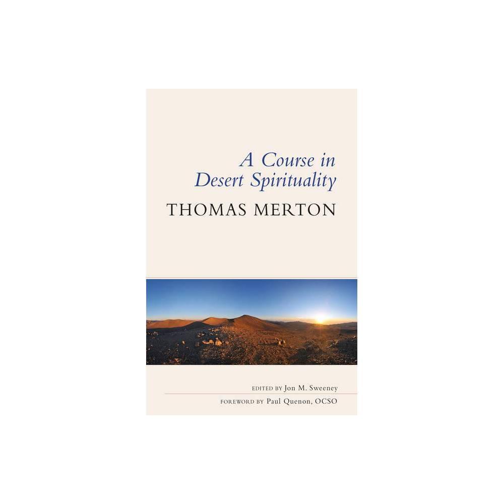A Course In Desert Spirituality By Thomas Merton Paperback