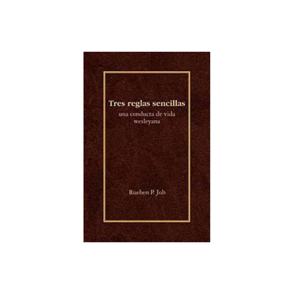 Tres Reglas Sencillas By Rueben P Job Paperback