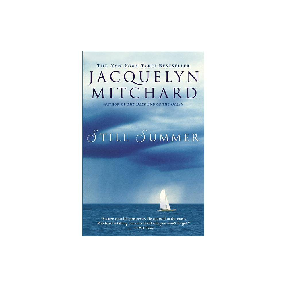Still Summer By Jacquelyn Mitchard Paperback