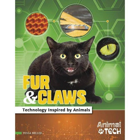 Fur & Claws - (Animal Tech) by  Tessa Miller (Hardcover) - image 1 of 1