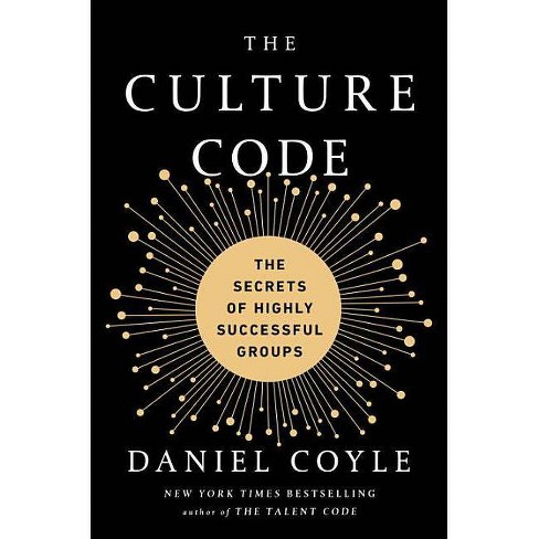 The Culture Code - by  Daniel Coyle (Hardcover) - image 1 of 1