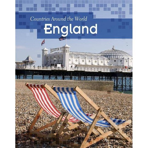 England - (Countries Around the World (Paperback)) by  Claire Throp (Paperback) - image 1 of 1
