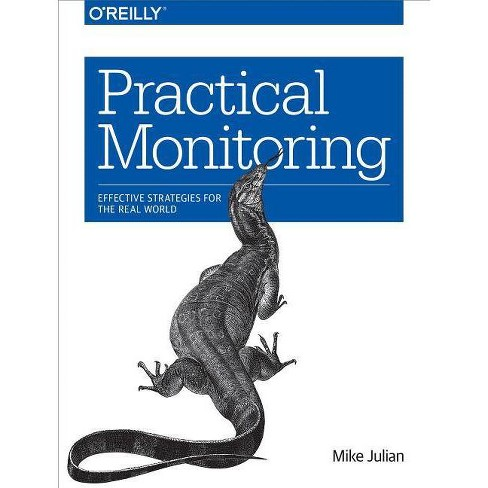 Practical Monitoring - by  Mike Julian (Paperback) - image 1 of 1