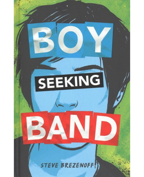 Boy Seeking Band -  (Capstone Young Readers) by Steve Brezenoff (Hardcover) - image 1 of 1