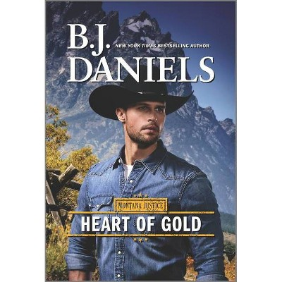 Heart of Gold - (Montana Justice, 3) by B J Daniels (Paperback)