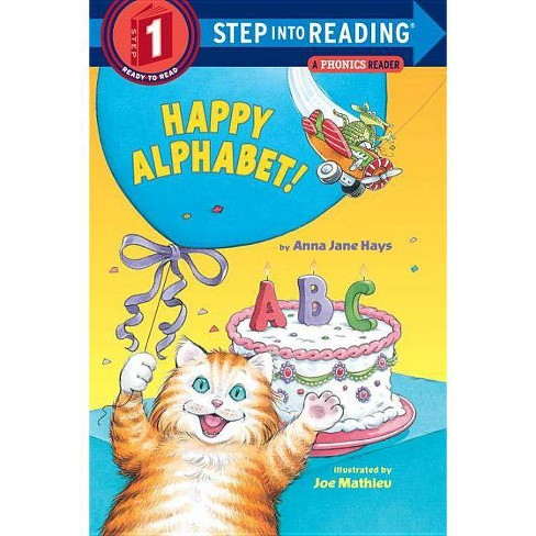 Happy Alphabet! - (Step Into Reading - Level 1 - Quality) by  Anna Jane Hays (Paperback) - image 1 of 1