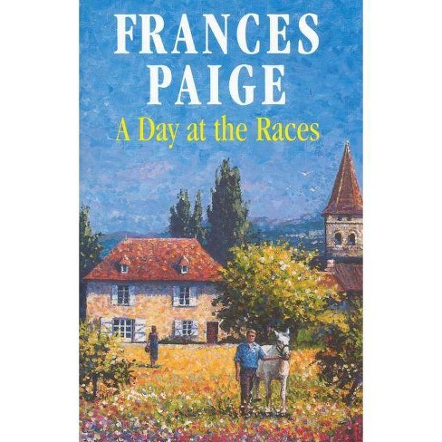 A Day at the Races - (Severn House Large Print) by  Frances Paige (Hardcover) - image 1 of 1