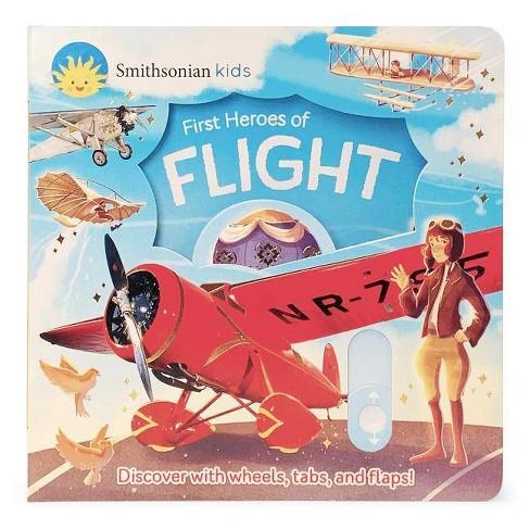 First Heroes of Flight - (Smithsonian Kids) by  Thea Feldman (Board_book) - image 1 of 1