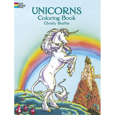 Unicorns Coloring Book - (Coloring Books) by  Christy Shaffer (Paperback) - image 1 of 1