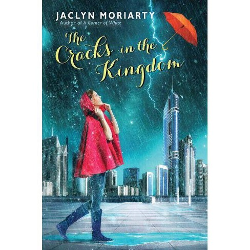 The Cracks in the Kingdom - (Colors of Madeleine) by  Jaclyn Moriarty (Hardcover) - image 1 of 1